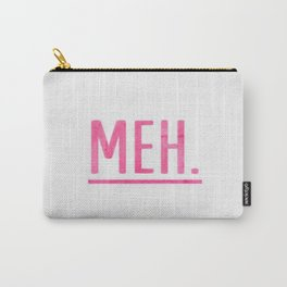 Meh Fuck Watercolor Brushstroke Calligraphy Typography Pink Carry-All Pouch