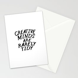 Creative Minds Are Rarely Tidy Stationery Cards
