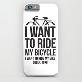 I want to ride my bike! For sports e rock and roll guys iPhone Case