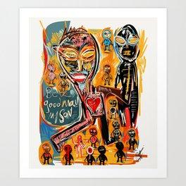 Be a good man my son Art Print