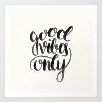 good vibes Art Prints featuring Good Vibes by Corina Rivera Designs