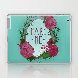 Make Me Laptop & iPad Skin