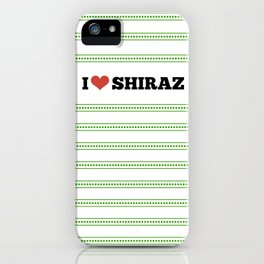 I Love Shiraz iPhone Case