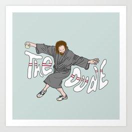 The Dude - The Big Lebowski Art Print
