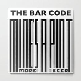 The Bar Code - Mine's a pint Metal Print
