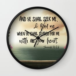 Seek God with your whole Heart KJV Bible Verse Wall Clock