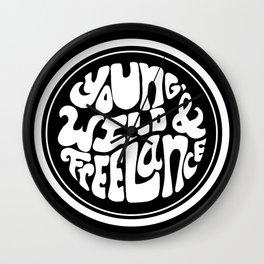 Young, Wild & Freelance - Black Wall Clock