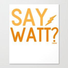 Watt Power Electrician Canvas Print