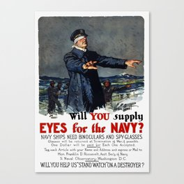 Will you supply eyes for the Navy? Canvas Print