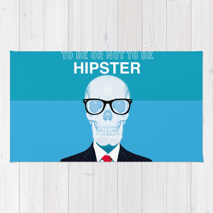 To Be or Not To Be.....Hipster (II) Rug