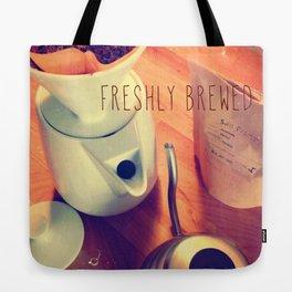 Freshly Brewed Tote Bag