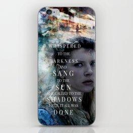 She Whispered iPhone Skin