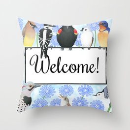 backyard birds welcome sign with chicory Throw Pillow