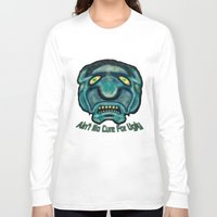 the cure Long Sleeve T-shirts featuring No Cure For Ugly by Gene S Morgan