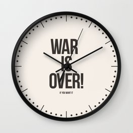 War Is Over! If You Want It Wall Clock