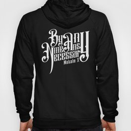 BY ANY MEANS Hoody