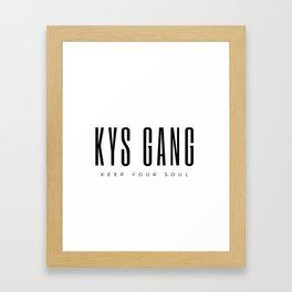 KYS GANG Framed Art Print