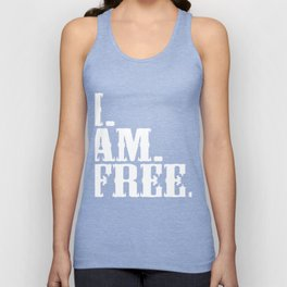 """Want to say Free Here's a special made t-shirt design for you! """"Free"""" Freed Freely Alone Independent Unisex Tank Top"""