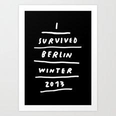 BERLIN 2013 Art Print