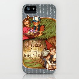 Nothing Ventured Nothing Gained iPhone Case