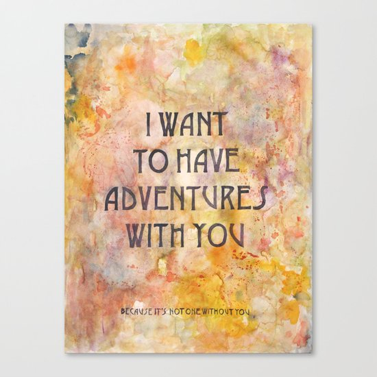 Adventures With You Canvas Print