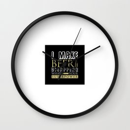 I Make Beer Disappear Wall Clock