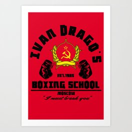 Ivan Drago's boxing school Art Print