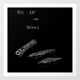 Cocaine Art Print