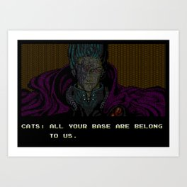 All your text are belong to us Art Print