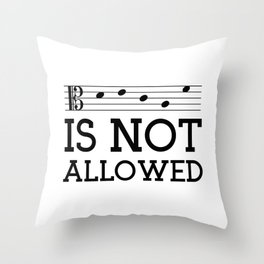 Decaf is not allowed (alto version) Throw Pillow