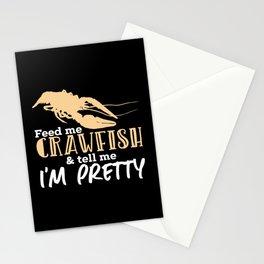Crawfish Gift: Feed Me Crawfish & Tell Me I'm Pretty Stationery Cards