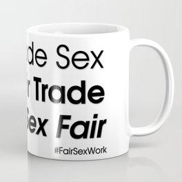 Trade sex fair Coffee Mug