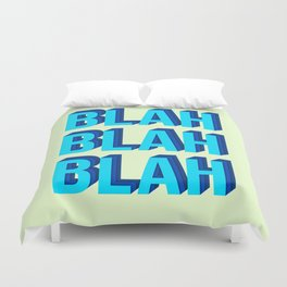 BLAH BLAH BLAH (Quote Art, Typography, Graphic, Fun) Print (Blue Yellow Lime Green) Duvet Cover