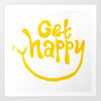 Get Happy! Art Print