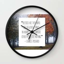 blessed are those who see beautiful things Wall Clock