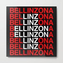 BELLINZONA Swiss Flag Metal Print