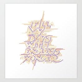 Endless Wonder Art Print
