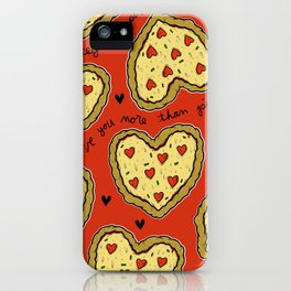 I Love You More Than Pizza on REPEAT -- AKA RE-PEATZAAA iPhone Case