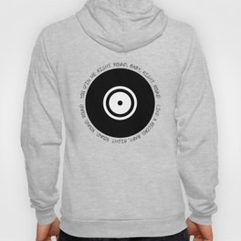 You spin me 'round Hoody