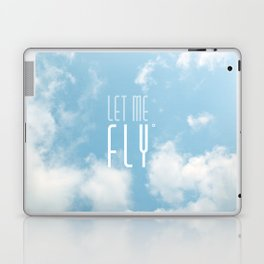 Let me fly Laptop & iPad Skin