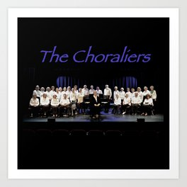 The Choraliers Art Print