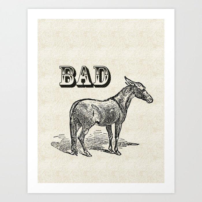 Bad Ass Art Print