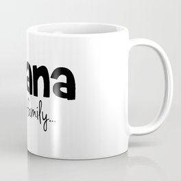 Ohana means family even for Stitch Coffee Mug