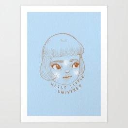 Hello Little Universe Art Print
