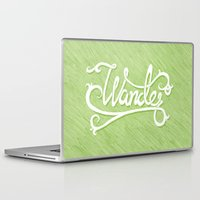 not all who wander Laptop & iPad Skins featuring Not All Who Wander... by Christine Fleming