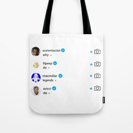 Why do legends die Tote Bag