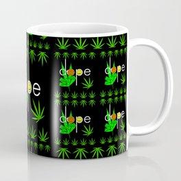 Dope Coffee Mug