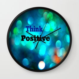 Think Positive! Wall Clock