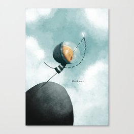 Hold on Canvas Print