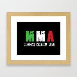 MMA - Mexican Martial Arts Framed Art Print
